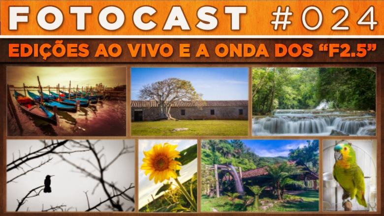 Episódio 24 do FOTOCAST