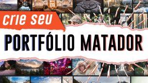 COMO MONTAR UM PORTFÓLIO DE FOTOGRAFIA MATADOR (5 dicas)