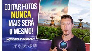 EDITAR FOTOS NUNCA MAIS SERÁ O MESMO (Novidade Poderosa)
