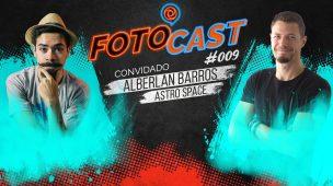 FOTOCAST 009 Criticando fotos com Alberlan Barros