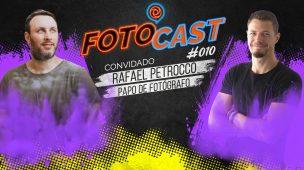 FOTOCAST #010 - Criticando fotos com Rafael Petrocco